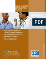 Healthcare Provider Reminder Systems Provider Education and Patient Education-Tobacco Treatment