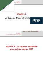 Introduction I. Le système de Bretton Woods (1945-1971) Chapitre 2 - Le Système Monétaire International 1
