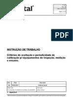 IT 057 Criterios de aceitação e periodicidade de calibração para equipamentos de inspeção, medição e ensaios.