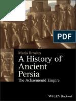 Brosius, Maria - A History of Ancient Persia - The Achaemenid Empire