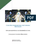 Sistema de Cura Arcturiana Nível 4 Mestrado.