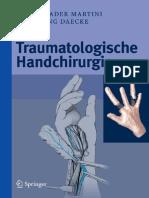 Traumatologische Handchirurgie - A. Martini, W. Daecke (Springer, 2011) WW