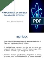 A IMPORTÂNCIA DA BIOFÍSICA E CAMPOS DE INTERESSE