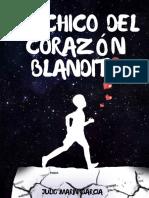El Chico Del Corazon Blandito - Julio Marin Garcia.pdf · Versión 1