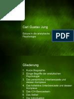 Die Theorien Des Carl Gustav Jung (Psychologie GK 13)