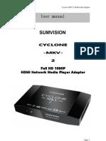 Cyclone MKV 2 - User Manual