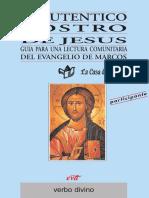 1A. EL AUTENTICO ROSTRO DE JESUS. Guía evangelio de Marcos (Libro del participante)