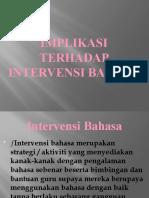 Implikasi terhadap intervensi bahasa