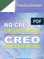 No_creo_en_circunstancias_las_creo