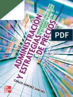Administración y Estrategias de Precios Herramientas Para La Toma de Decisiones en Marketing by Carlos Raúl Sánchez Sánchez (Z-lib.org)