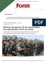 Militares São Apenas 1% Dos Aposentados, Mas Representam 15,4% Do Rombo _ Revista Fórum