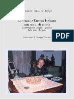La Grande Cucina Italiana Con Cenni Di Storia, In 2000 Ricette Semplici e Gustose Delle Nostre Regioni
