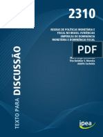 IPEA. REGRAS DE POLÍTICAS MONETÁRIA E FISCAL NO BRASIL EVIDÊNCIAS EMPÍRICAS...Texto para Discussão 2310. 2017