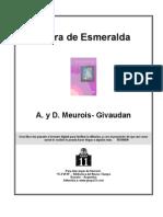 Meurois-Givaudan, A. y D. - Tierra de Esmeralda