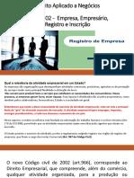 Aula 2 - Direito Aplicado a Negócios- Empresa, Empresario, Registro e Inscricao