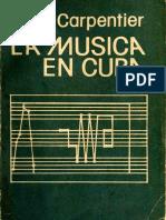 CARPENTIER, Alejo - La Musica en Cuba