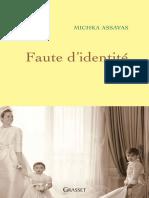 Assayas, Michka - Faute d'identité (2011, Grasset, 978-2-246-78573-6)