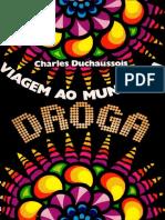 Charles Duchaussois - Viagem Ao Mundo Da Droga