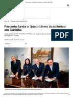 Parceria funda o Quadrilátero Acadêmico em Curitiba - Bem Paraná