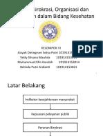 Topik_Birokrasi, Organisasi, dan Manajemen dalam Bidang Kesehatan