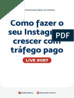 Live 087 - Como fazer o seu Instagram crescer com tráfego pago