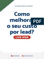 Live 106 - Como melhorar o seu custo por lead