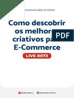 Live 073 - Como descobrir os melhores criativos para Ecommerce
