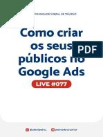 Live 077 - Como criar os seus públicos no Google Ads