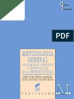 45- Metodología General. Conocimiento Científico e Investigación en La Comunicación Social