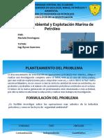 Seguridad Ambiental y Explotación Marina de Petróleo