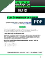 AQUECIMENTO INVESTIDOR DO FUTURO AULA 01 - O que é o Investidor do futuro_ (3)