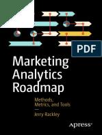 Marketing Analytics Roadmap Methods, Metrics, and Tools by Jerry Rackley