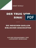 Schulz, Ernst - Der Trug vom Sinai; Amtliche Wissenschaft im Zeichen des Kreuzes;