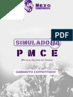 Gab Comentado - SIMULADO 04 - PMCE - Nexo Concursos