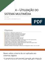 utilização de sistema multimedia