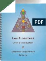 SDH(système du design humain) - 9Centres