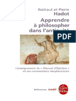 I. Hadot, P. Hadot, Apprendre à philosopher dans l'antiquité. L'enseignement du Manuel d'Épictète et son commentaire néoplatonicien, Paris 2004