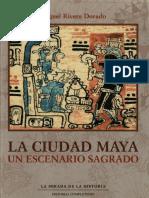Rivera Dorado_La ciudad maya-Un escenario sagrado (2001)