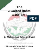 The Awaited Imām - Mahdī () by Tahir Ul Qadari