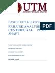 FAILURE ANALYSIS OF CENTRIFUGAL PUMP SHAFT