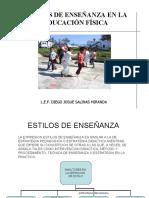 ESTILOS DE ENSEÑANZA EN LA EDUCACIÓN FÍSICA