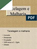 Tecelagem e Malharia