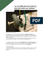 Cómo utilizar el codificador de rueda de desplazamiento del ratón con Arduino