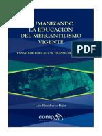 Humanizando la educación del mercantilismo vigente