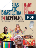 HISTÓRIAS DA GENTE BRASILEIRA - VOL 4 - REPÚBLICA 1951 2000 - Mary del Priore