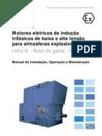 Motores elétricos de indução trifásicos para atmosferas explosivas (baixa e alta tensão) Linha M - Rotor de gaiola - Horizontais