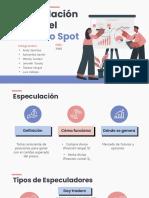 GRUPO_10_-_ESPECULACION_EN_EL_MERCADO_SPOT
