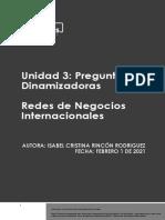 Preguntas Dinamizadoras Unidad 3 Redes de Negocios Internacionales