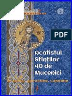 Acatistul Sfinţilor 40 de Mucenici