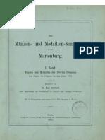 Die Münzen- und Medaillen-Sammlung in der Marienburg. Bd. I